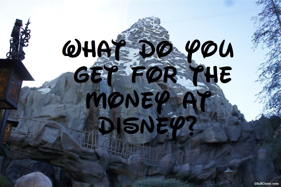 What Do You Get for the Money at Disney?